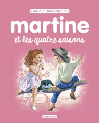 Ma mini bibliothèque Martine - Martine et les quatre saisons