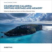Celebrating Calabria: Writing Heritage and Memory