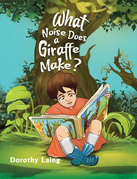 What Noise Does a Giraffe Make?