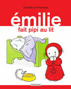 Émilie (Tome 6) - Émilie fait pipi au lit