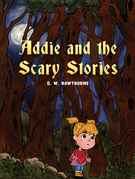 Addie and the Scary Stories
