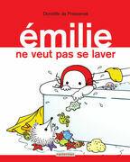 Émilie (Tome 9) - Émilie ne veut pas se laver