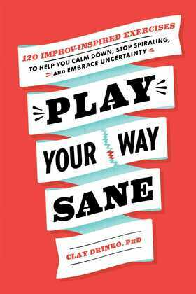 Play Your Way Sane