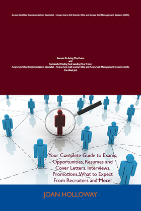 Avaya Certified Implementation Specialist - Avaya Aura Call Center Elite and Avaya Call Management System (ACIS)
