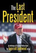 The Last President Anthology