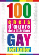 100 chefs d'œuvre de la littérature gay