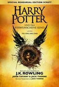 Harry Potter und das verwunschene Kind - Teil eins und zwei (Special Rehearsal Edition)