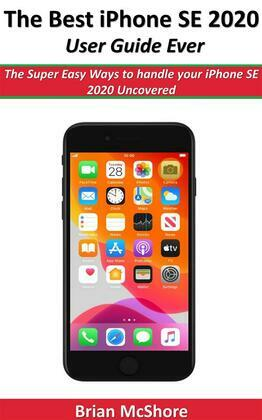 The Best iPhone SE 2020 User Guide Ever
