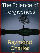 The Science of Forgiveness