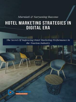 Hotel Marketing Strategies in the Digital Age