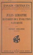 Jules Lemaître, historien de l'évolution naturaliste