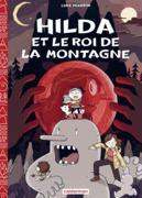 Hilda (Tome 6)  - Le Roi de la montagne