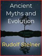 Ancient Myths and Evolution