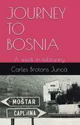 Journey To Bosnia