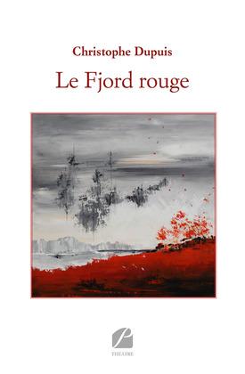 Le Fjord rouge