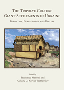 The Tripolye Culture Giant-Settlements in Ukraine