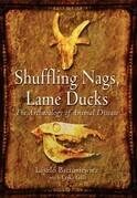 Shuffling Nags, Lame Ducks