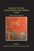 Making Textiles in pre-Roman and Roman Times