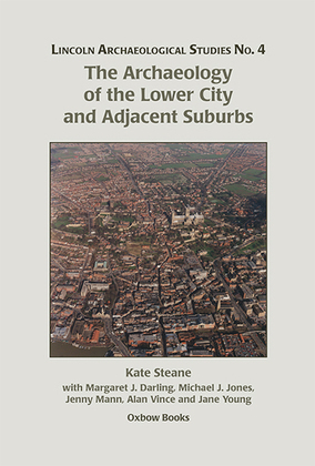 The Archaeology of the Lower City and Adjacent Suburbs