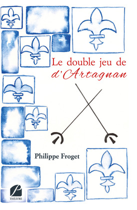 Le double jeu de d'Artagnan