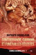 Contrebande, carrom et funérailles célestes