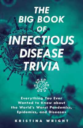 The Big Book of Infectious Disease Trivia