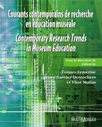 Courants contemporains de recherche en éducation muséale