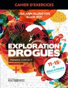 Cahier d'exercices Exploration Drogues