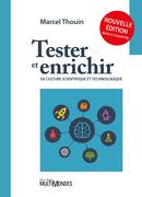 Tester et enrichir sa culture scientifique et technologique