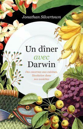 Un dîner avec Darwin