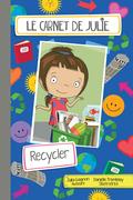 Le carnet de Julie - Recycler