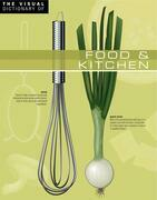 The Visual Dictionary of Food & Kitchen
