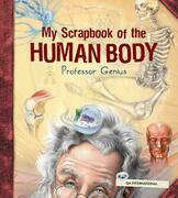 My Scrapbook of the Human Body (by Professor Genius)