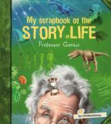 My Scrapbook of the Story of Life (by Professor Genius)