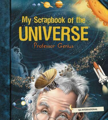 My Scrapbook of the Universe (by Professor Genius)