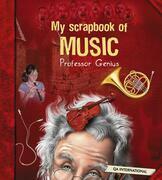 My Scrapbook of Music (by Professor Genius)