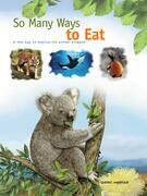 So Many Ways to Eat