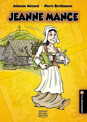 Connais-tu? - En couleurs 24 - Jeanne Mance