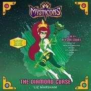 Mysticons: The Diamond Curse