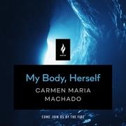 My Body, Herself