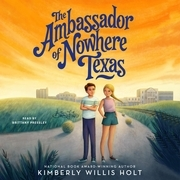 The Ambassador of Nowhere Texas