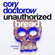 Unauthorized Bread