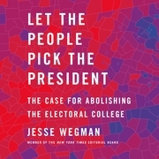 Let the People Pick the President