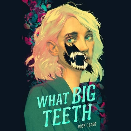 What Big Teeth