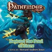 Pathfinder Tales: Beyond the Pool of Stars