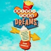 Drive-Thru Dreams