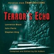 Transgressions: Terror's Echo