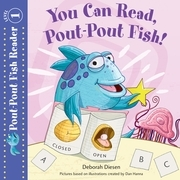 You Can Read, Pout-Pout Fish!