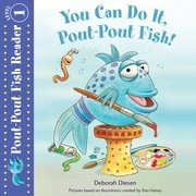 You Can Do It, Pout-Pout Fish!