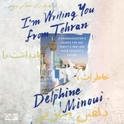 I'm Writing You from Tehran